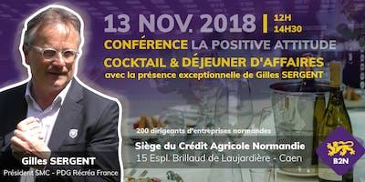 Déjeuner Rencontres Business - Conférence Positive Attitude par G. Sergent