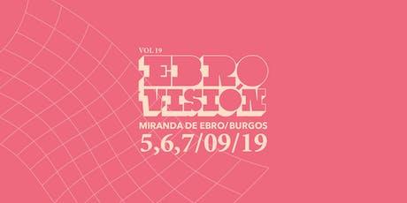 Festival Ebrovisión 2019 entradas