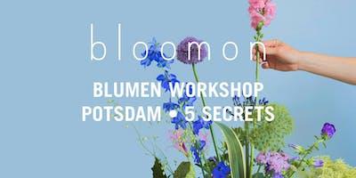 bloomon Workshop 09. Januar | Potsdam, 5 SECRETS