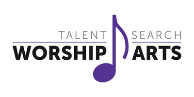 Talent Search - Worship Arts 2019