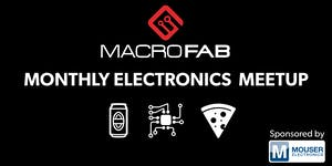 Hardware Electronics Engineering Meetup by MacroFab &...