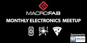 Hardware Electronics Engineering Meetup by MacroFab &...