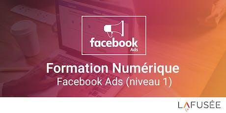 Formation Publicité Facebook Ads (Niveau 1) - 1 journée billets