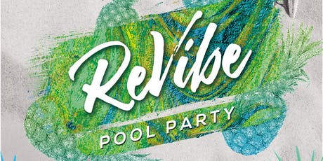 ReVibe Pool Party tickets