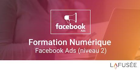 Formation Publicité Facebook Ads (Niveau 2) - 1 journée billets