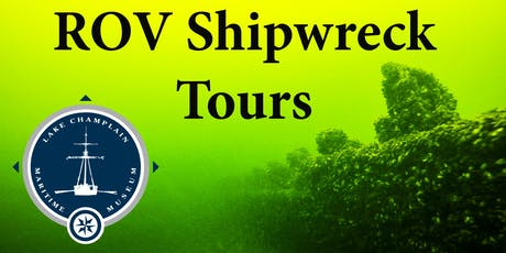 ROV Shipwreck Tour, Sunday August 4th, 2019, 1 pm  tickets
