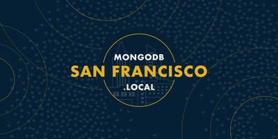 MongoDB.local SF 2018