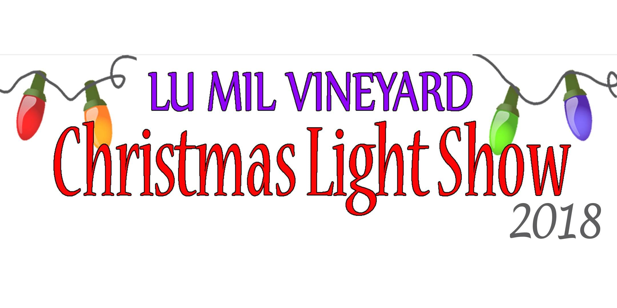 Lu Mil Vineyard Festival of Lights 2018 - 24 NOV 2018