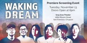 """WAKING DREAM"" Premiere"