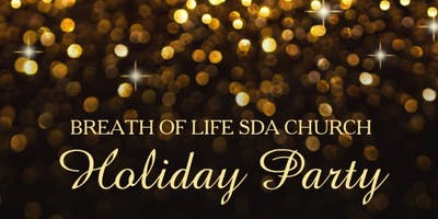 Breath of Life SDA Holiday Party 2018