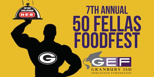 7th Annual 50 Fellas Foodfest