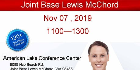 Joint Base Lewis McChord Veteran Job Fair - Nov 2019 tickets