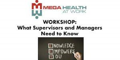 What Supervisors and Managers Need to Know