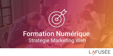 Formation Stratégie Marketing Web - 1 journée billets