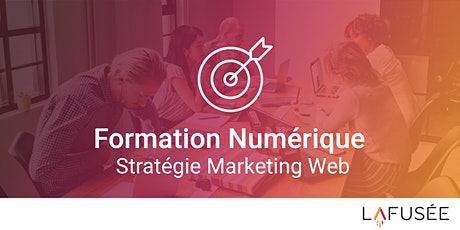 Formation Stratégie Marketing Web - Classe Virtuelle billets
