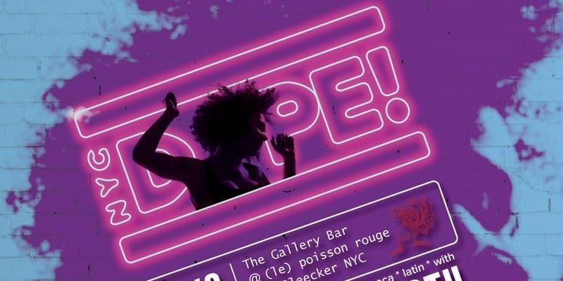 NYC Dope Dance Party