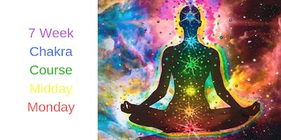 Monday Midday Meditation - 7 week CHAKRA course