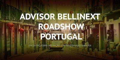 ADVISOR BELLINEXT ROADSHOW PORTUGAL