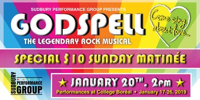 Sudbury Performance Group - Godspell - January 20 Special 10$ Sunday matinee