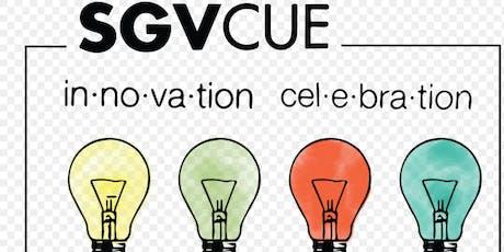 SGVCUE 2019 Innovation Celebration tickets