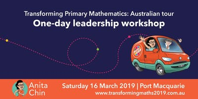 Transforming primary mathematics: One-day leadership workshop - Port Macquarie