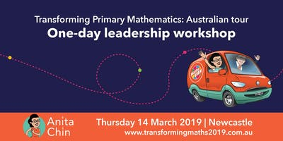 Transforming primary mathematics: One-day leadership workshop - Newcastle