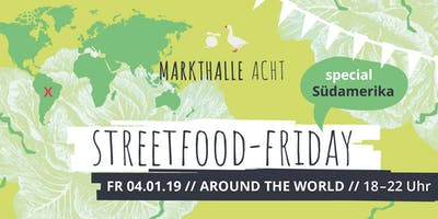 STREETFOOD-Friday: Südamerika Special
