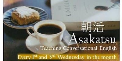 """Asakatsu""   English Teaching"