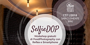 SelfieDOP @ Tenuta Mara (RN) | Workshop Reflex