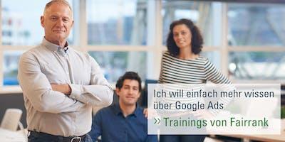 Google Ads-Praxistraining Basic 08.2019