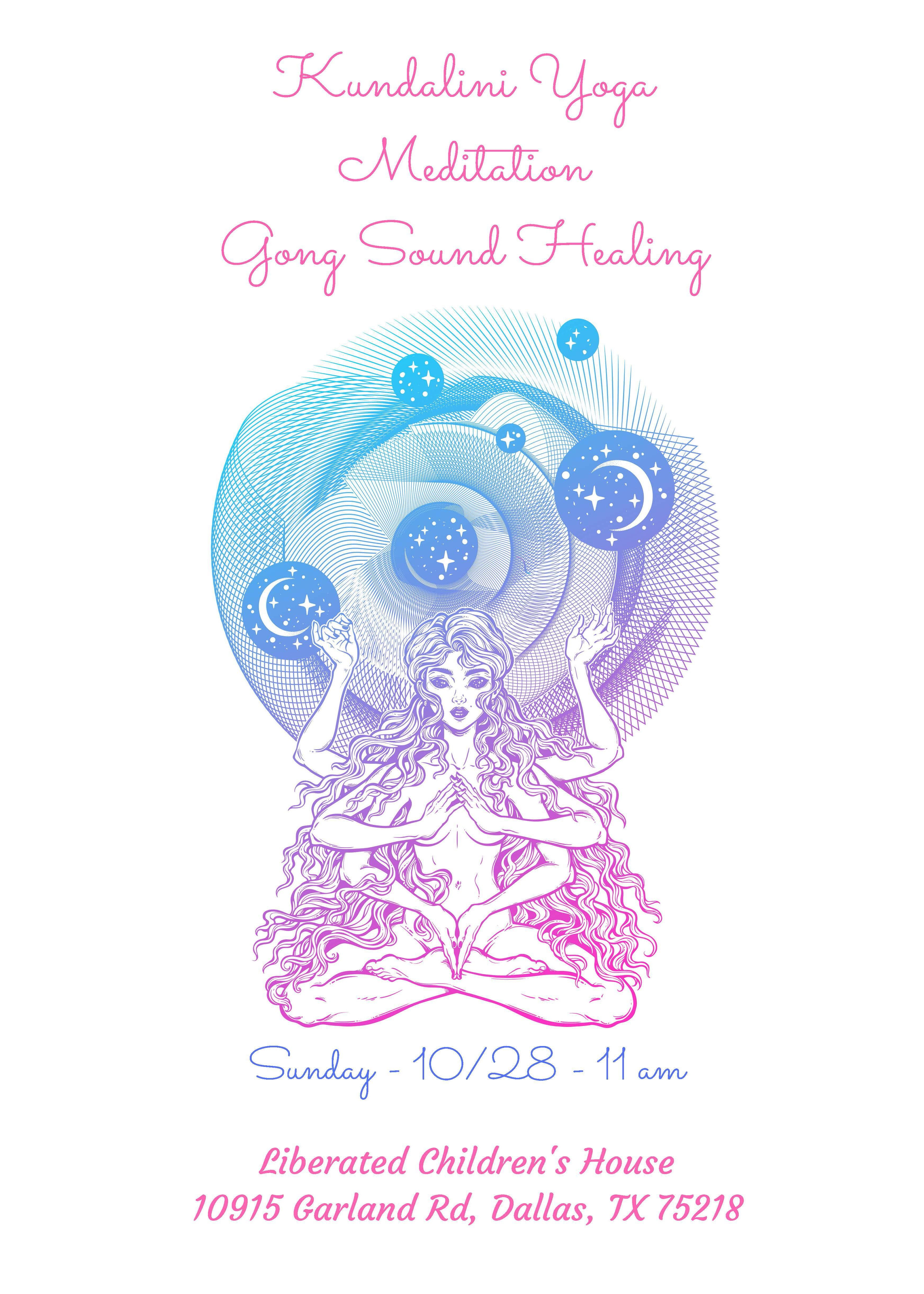 Kundalini Yoga Meditation And Gong Sound Bath Sunday October 28th 11am 28 Oct 2018