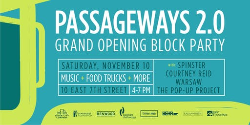 Passageways 20 Grand Opening Block Party Tickets Sat Nov 10 2018 At 400 PM