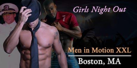 """""""Men in Motion LIVE"""" Male Revue Boston - 21+ tickets"""