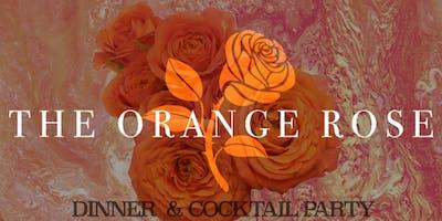 "\""The Orange Rose\"" Dinner Party"