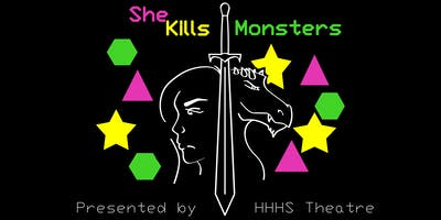 She Kills Monsters presented by Hunting Hills High School