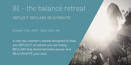 BE - the balance retreat [Saint John 2019] tickets