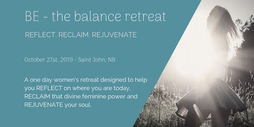 BE - the balance retreat [Saint John 2019]