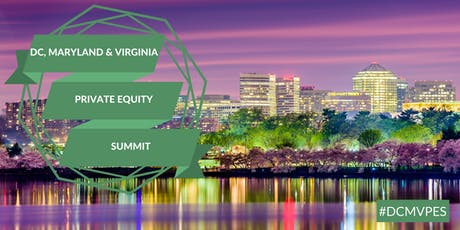 DC, Maryland and Virginia Private Equity Summit tickets