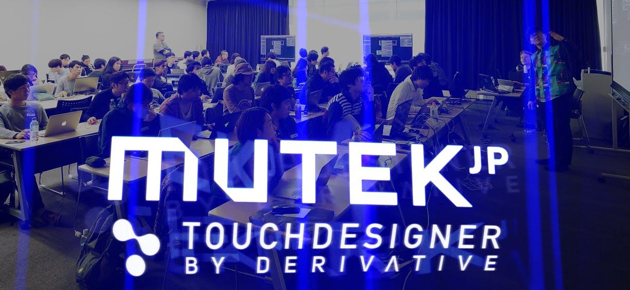Miraikan : MUTEK JP Digi Lab / Derivative TouchDesigner Workshop