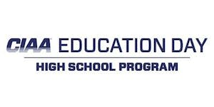 2019 CIAA Education Day - High School Program (HSP)