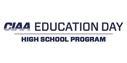 2020 CIAA Education Day - High School Program (HSP)