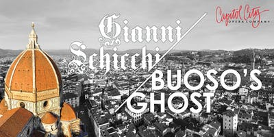 "Capitol City Opera presents ""Gianni Schicchi"" and ""Buoso's Ghost"""