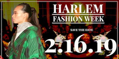 HARLEM FASHION WEEK EARLY BIRD: Season 6 | Runway