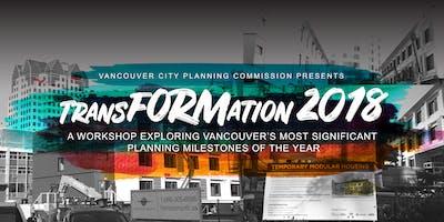 TransFORMation 2018: Workshop on Vancouver's Planning Milestones