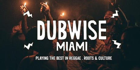 Dubwise Miami tickets