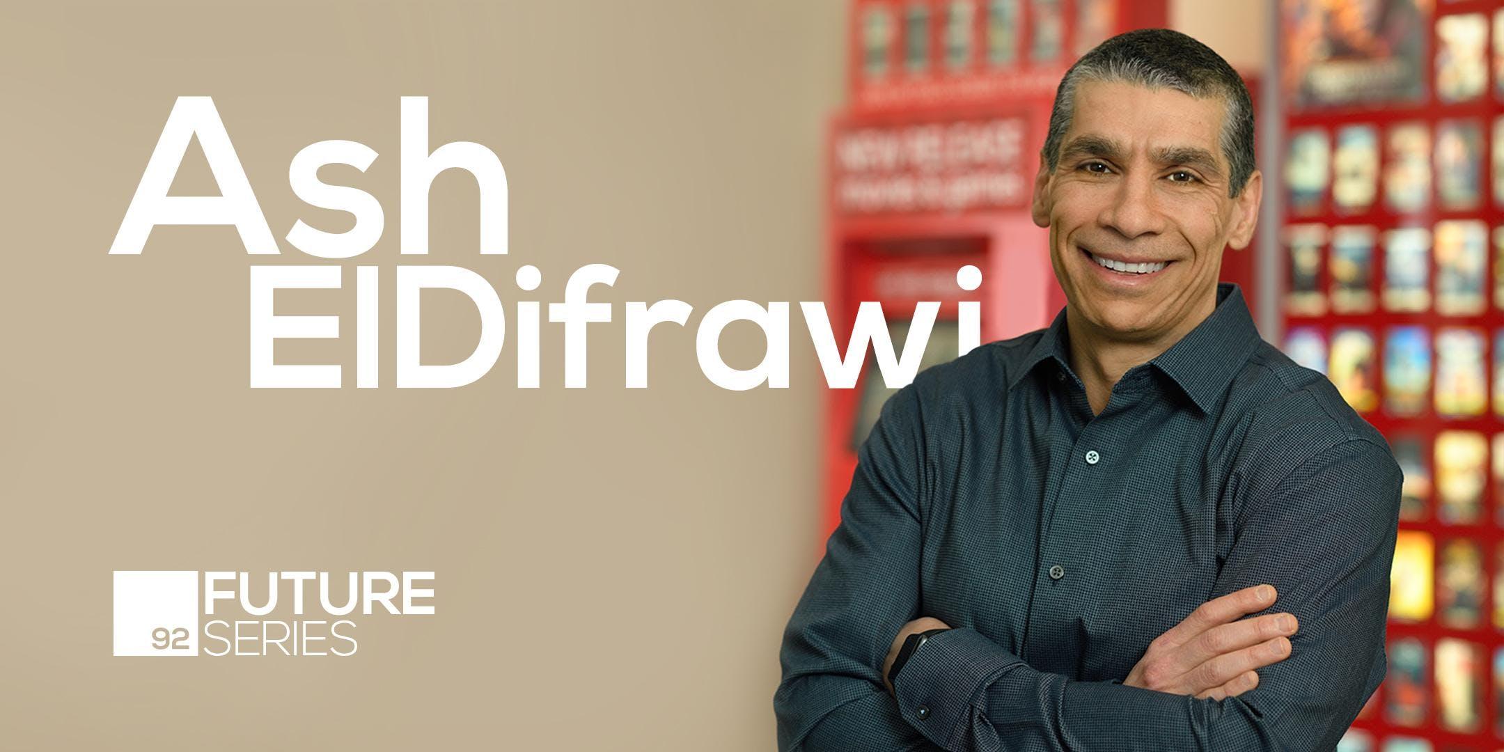 Future Series Presents: Ash ElDifrawi