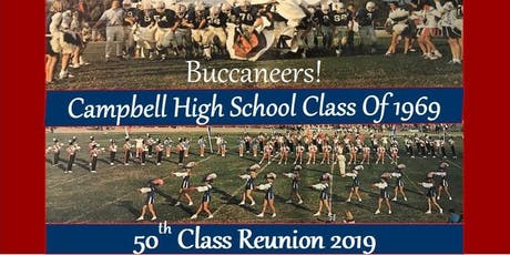 CAMPBELL HIGH SCHOOL CLASS of 1969 - 50 YEAR REUNION tickets