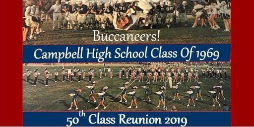 CAMPBELL HIGH SCHOOL CLASS of 1969 - 50 YEAR REUNION