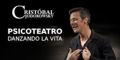 CRISTOBAL JODOROWSKY: PSICOTEATRO Danzando la Vita