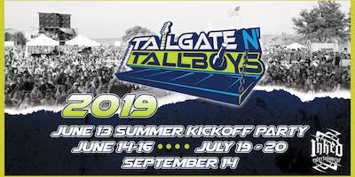 Tailgate N' Tallboys - July Weekend